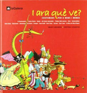 I ara què ve? : costumari per a nens i nenes : [la castanyada, Santa Llúcia, Nadal... ] / [text:] Mercè Anguera ; [il·lustracions:] Cristina Losantos