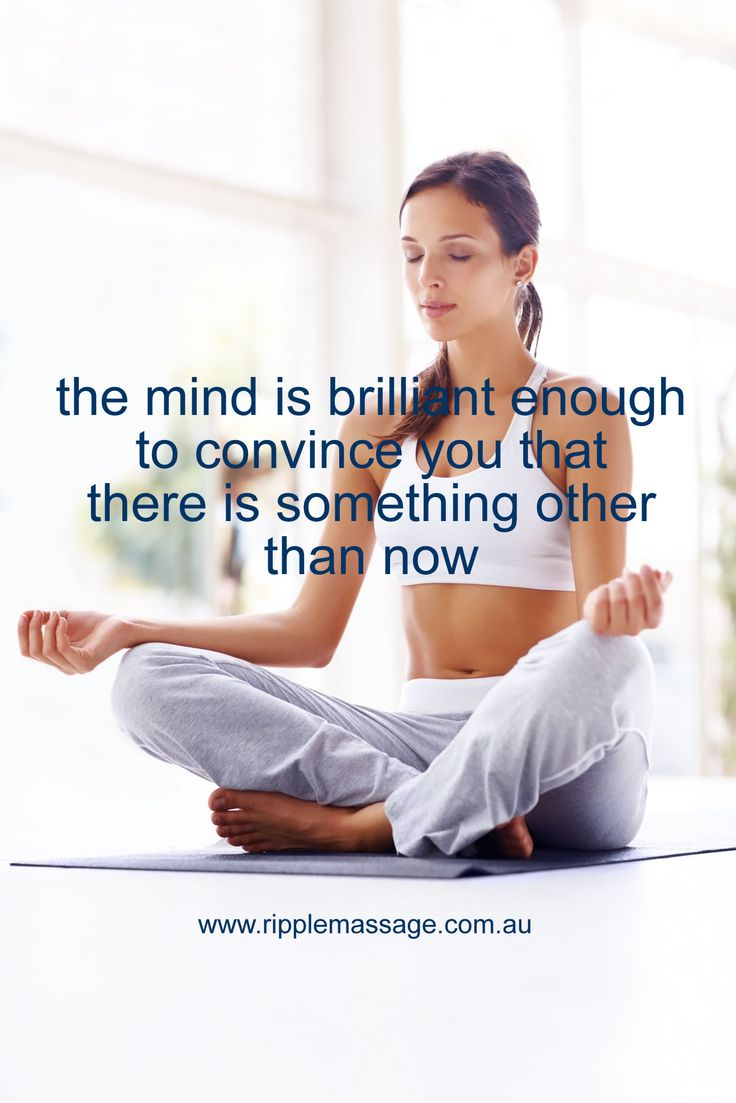 the mind is brilliant enough to convince you that there is something other than now  #meditate #meditation #massagevoucher #now #perthmassage
