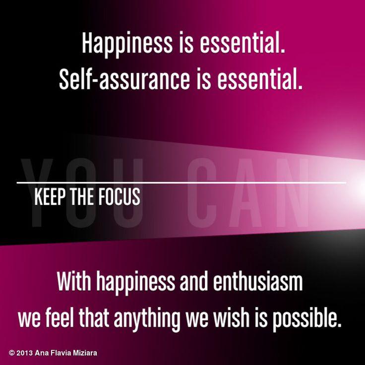 Self-assurance is essential.