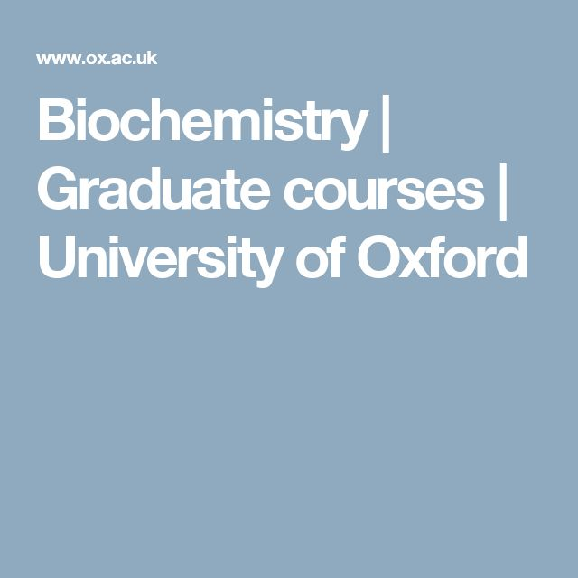 Biochemistry | Graduate courses | University of Oxford