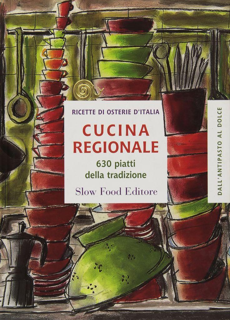 Cucina regionale - 630 piatti della tradizione - G. Novellini - Libri