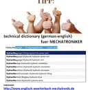 to look up in a dictionary: Technisches Woerterbuch deutsch-englisch englisch-deutsch