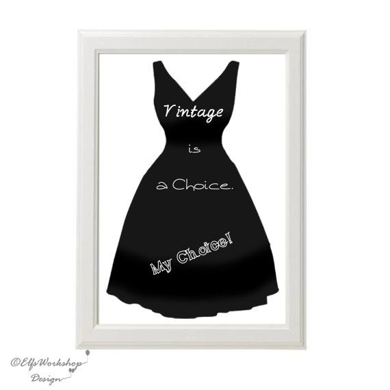 INSTANT DOWNLOAD / 30x20cm Printable Decor poster Vintage Dress / Digital quote poster Vintage Dress / Home Decoration / Quote print