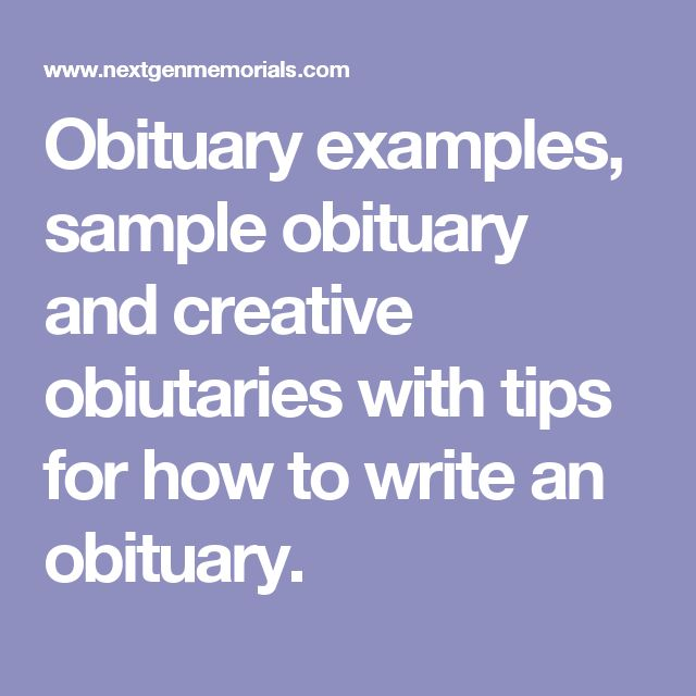 What to say in an Obituary or Tribute