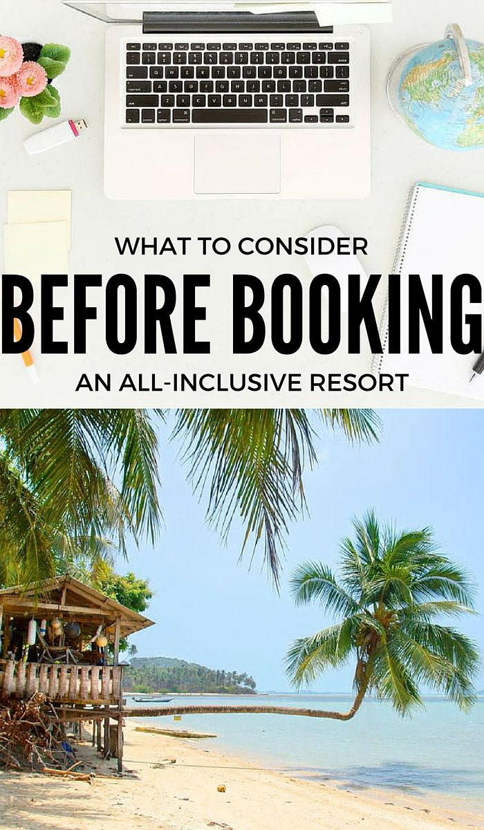 Is it worth it? What to Consider Before Booking an All-Inclusive Resort | StoryV Travel & Lifestyle