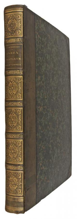 GUALTIERI, N. Index Testarum Conchyliorum quae adservantur in Museo Nicolai Gualtieri... et methodice distributae exhibentur tabulae CX. Florence, C. Albizzini, 1742. Folio (464 x 325mm). pp xxiii [including frontispiece], (1); ff. 126,with engraved frontispiece, portrait, 110 number... EUR 7,000.00