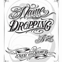 Name Dropping A-Z by Sir Twice - Thumbnail 1