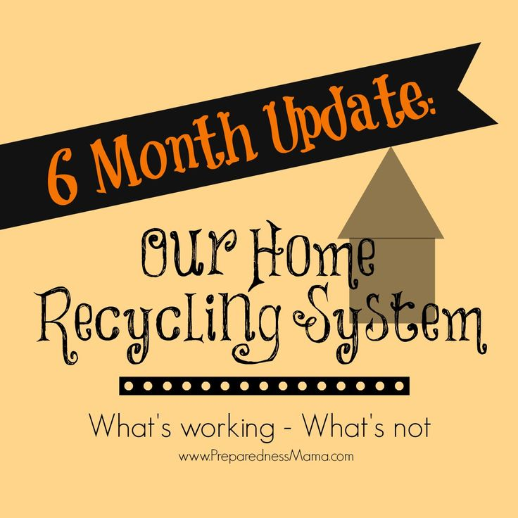 6 months ago we ditched our garbage service and started a home recycling system. What are we doing with all that garbage? 6 Month Update -  What's working, What's not! http://preparednessmama.com/home-recycling-system/