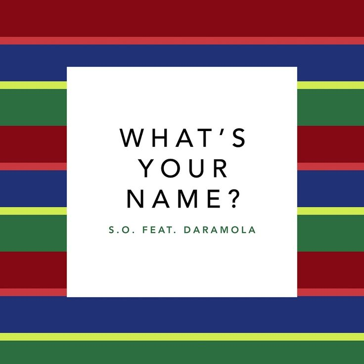 "S.O. Drops New Single ""What's Your Name"" Feat. Daramola
