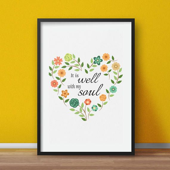 Scripture Prints It is well with my soul Printable wall art