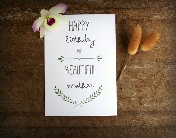 Birthday Card Mom- Happy Birthday My Beautiful Mother - Greeting Card with Pastel Green Laurel and fancy typography.   Simple and sweet birthday card for Mum.   Luxurious H...
