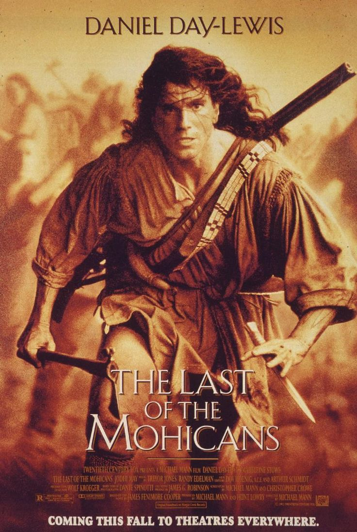 The Last of the Mohicans. 1992. I really like this movie. I wanna see it again.