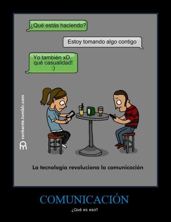 La tecnología revoluciona la comunicación...