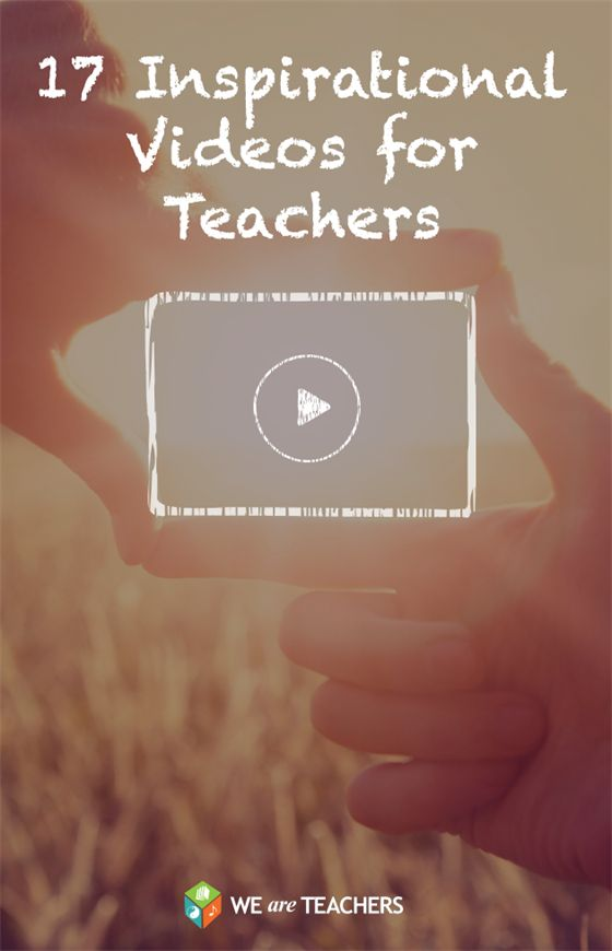 17 Inspirational Videos that remind you why you teach. Love these! Perfect pick-me-up for the end of the year.