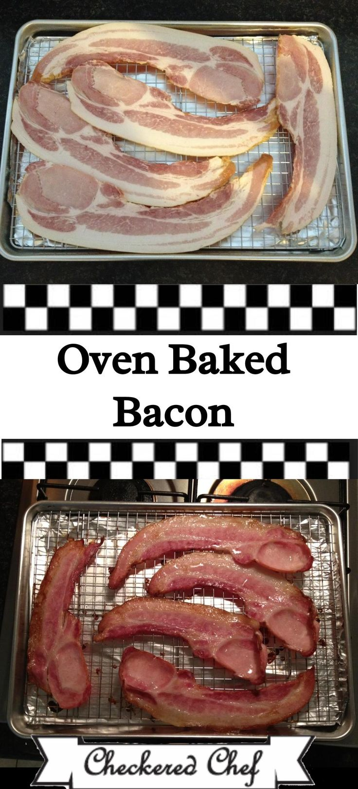 For Super Crisp, No Mess, Oven Baked Bacon, Lie Bacon Strips On Checkered  How To Bake