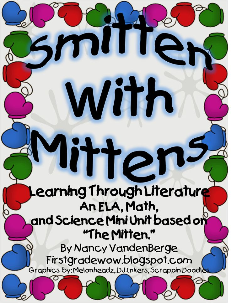 First Grade Wow: Smitten With Mittens