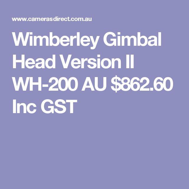 Wimberley Gimbal Head Version II WH-200  AU $862.60 Inc GST
