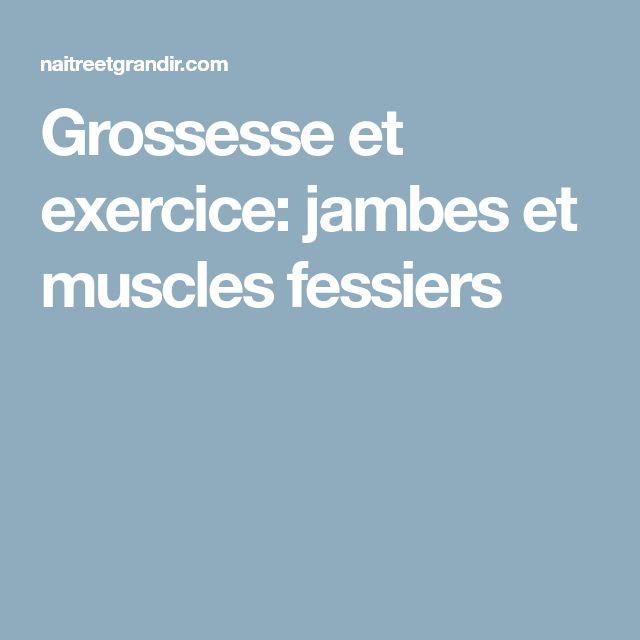 Grossesse et exercice: jambes et muscles fessiers