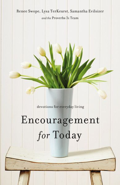 Encouragement for Today : Devotionals for Everyday Living - Releases September 24!!