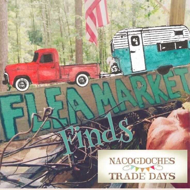 1000 Images About Nacogdoches Tradedays Amp Flea Market
