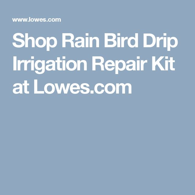 Shop Rain Bird Drip Irrigation Repair Kit at Lowes.com