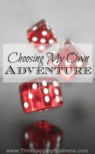 Choosing My Own Adventure - if you're trying to build a life of freedom, it can…
