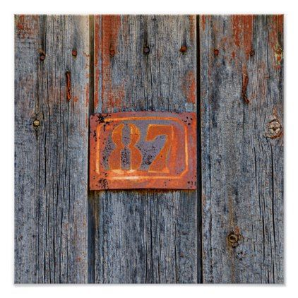 Old Grunge Rusty Metal House Number No. 87 Photo / Poster - metal style gift ideas unique diy personalize