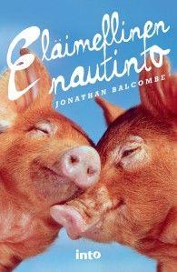Balcombe, Jonathan: Eläimellinen nautinto