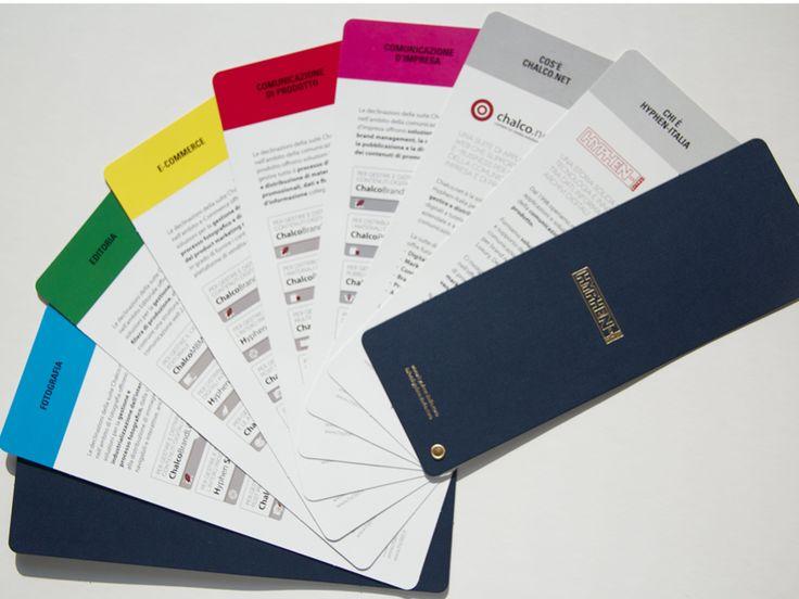 Partire dall'idea di pantonario per realizzare la presentazione dell'azienda. Singole schede distinte con specifici colori ciascuna delle quali indica il settore d'interesse in cui il prodotto presentato trova applicazione.