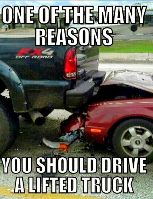 One Of Many Reasons You Should Drive A Lifted Truck! #Nuff Said #Lifted Trucks