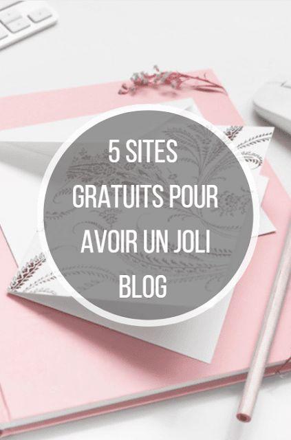 5 sites gratuits pour avoir un joli blog :)  #blogging #design #girly #woman