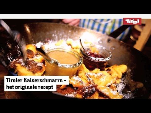 Tiroler kaiserschmarrn: het originele recept om dit gerecht thuis te maken - YouTube