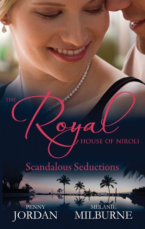 Amazon.com: Mills & Boon : The Royal House Of Niroli: Scandalous Seductions/The Future King's Pregnant Mistress/Surgeon Prince, Ordinary Wife eBook: Penny Jordan, Melanie Milburne: Kindle Store