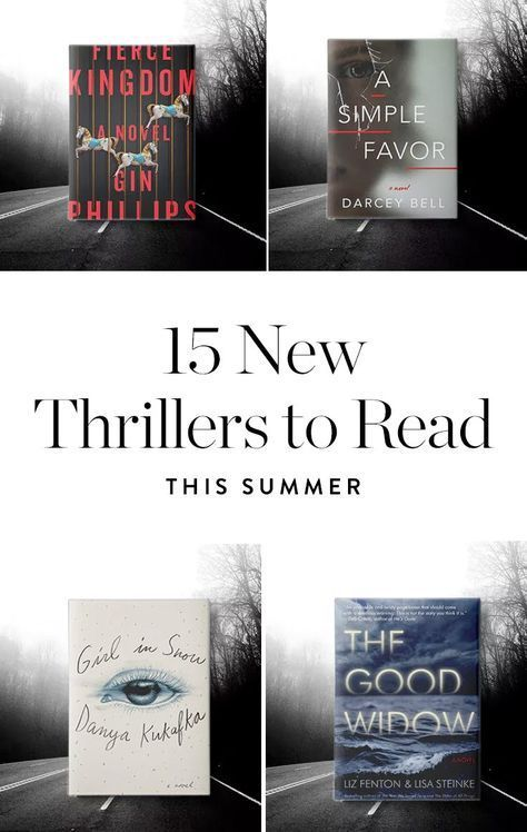 15 New Summer Thrillers That'll Have You Sleeping with the Lights On via @PureWow