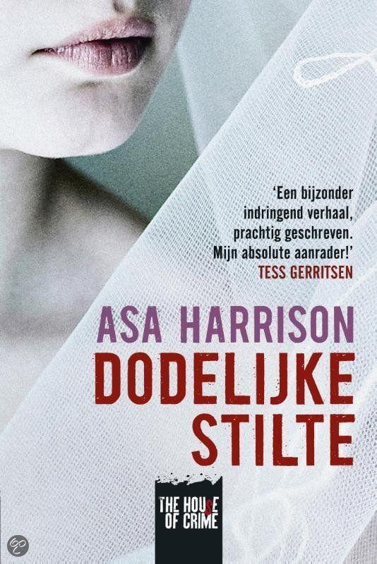 Tip van Loes: Dodelijke stilte van Asa Harrison - ze was erg onder de indruk