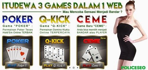 ituDewa.net Agen Judi Poker Domino QQ Ceme Online Indonesia http://policeseo.blogspot.com/2015/03/itudewanet-agen-judi-poker-domino-qq.html