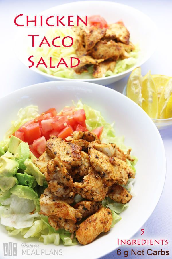 Low carb diabetic meal: Chicken Taco Salad. Best part is, it's only 5 ingredients!