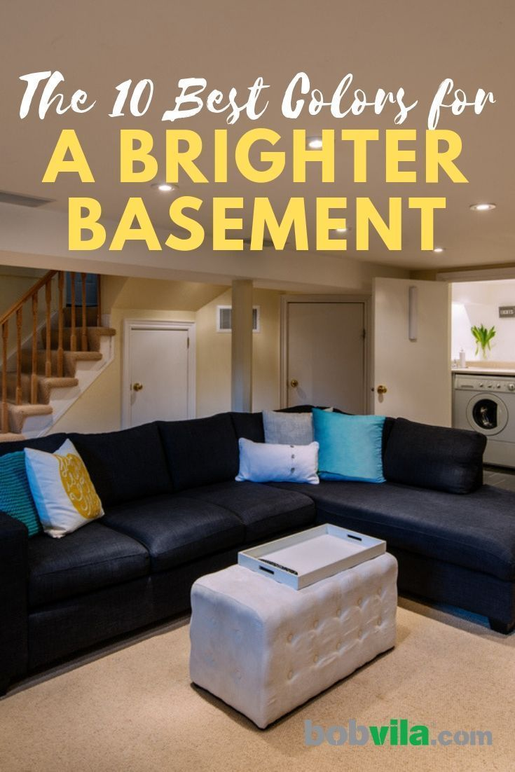 The 10 Best Colors For A Brighter Basement Basement Painting Basement Paint Colors Basement Colors