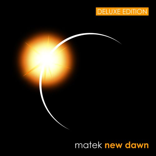 new dawn [DELUXE EDITION] by matek is now available!  http://rawmagickradio.bandcamp.com/album/new-dawn-deluxe-edition