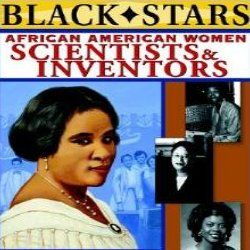 Famous African American Inventors | Famous African American Women Inventors By: Claire Bretana