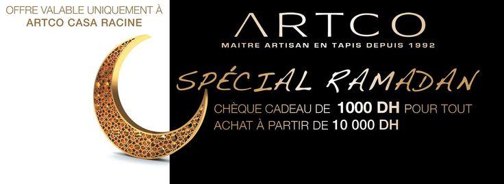 ARTCO vous souhaite Ramadan Moubarak Said, et vous invite à profiter d'un chèque cadeau de 1000 DH pour tout achat de 10 000 DH !