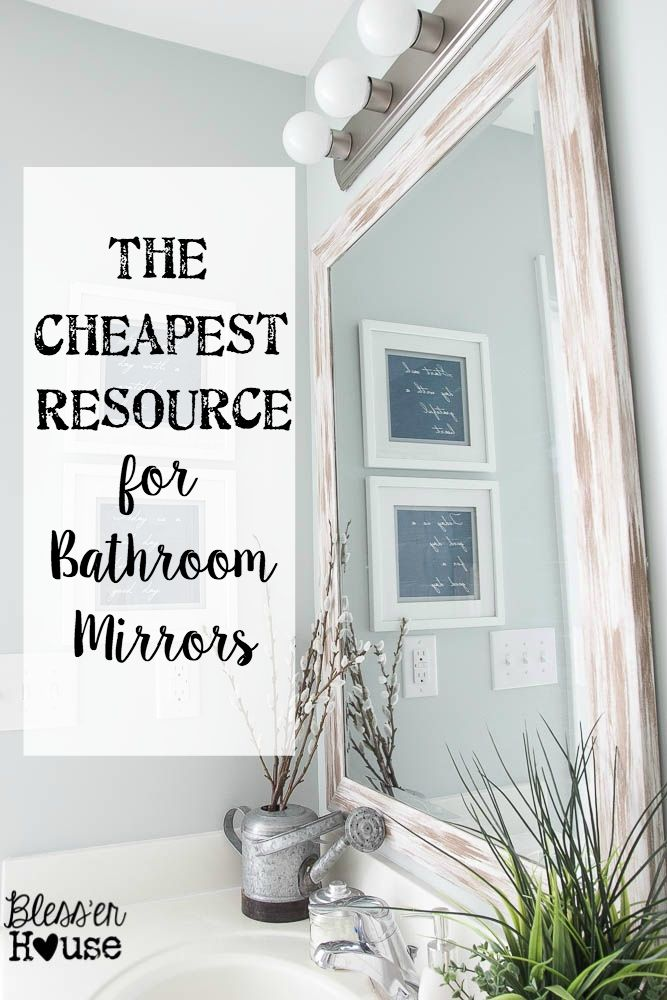 The Cheapest Resource for Bathroom Mirrors (and Bathroom Makeover Progress)