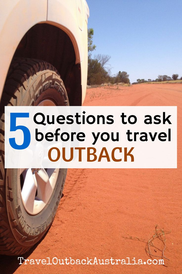 These 5 simple questions will help YOU to decide whether you're ready to travel outback independently in Australia.