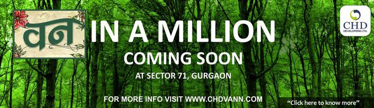 CHD Vann project is a upcoming residential project in Sector 71 Gurgaon. We are selling CHD Vann flats and apartment for any floor and bhk. CHD Vann Project is fully design for current generation. So are you interested this project call at this number—9810179291