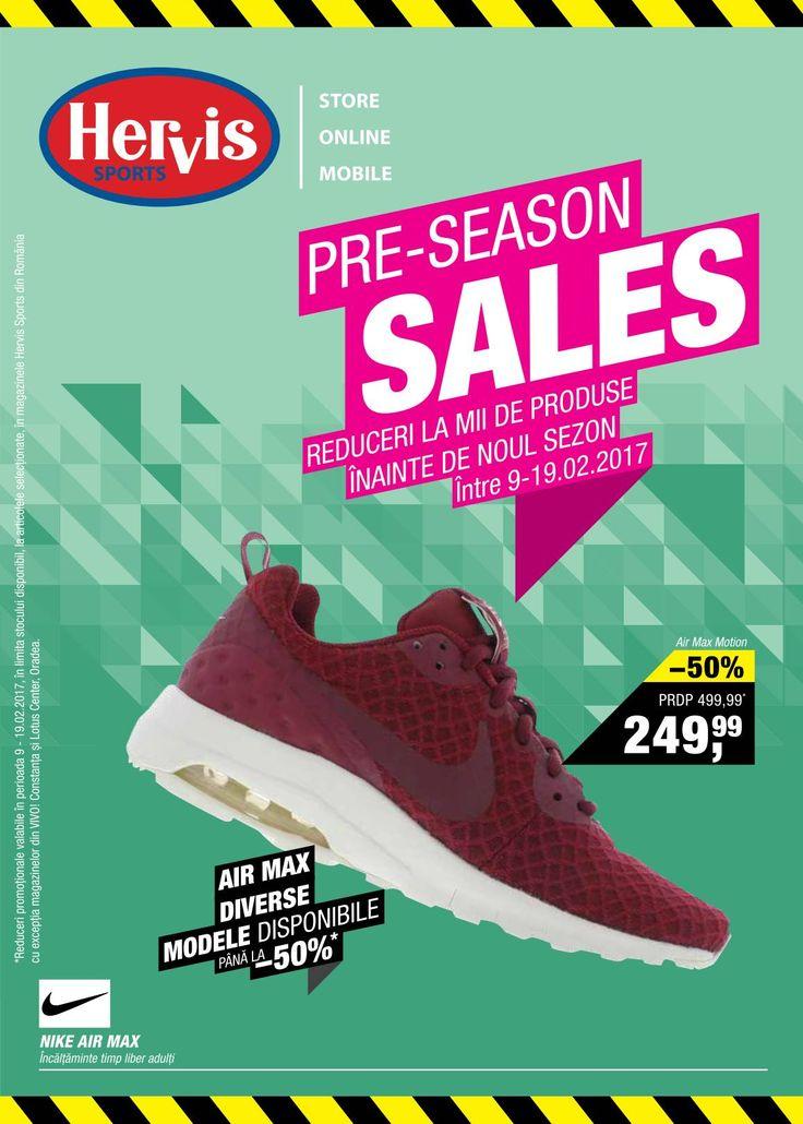 Catalog Hervis Sports Pre-Season 09 - 19 Februarie 2017! Oferte: incaltaminte timp liber Nike Air Max 249,99 lei; reduceri de pana la -30% la tricouri