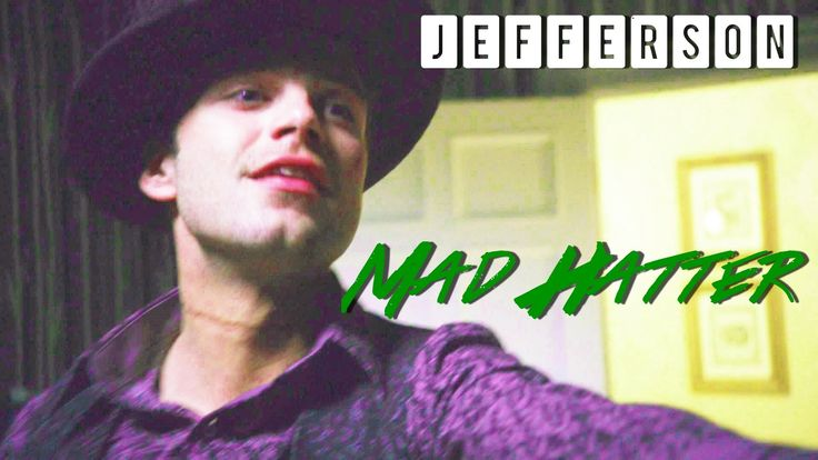 Jefferson || Mad Hatter