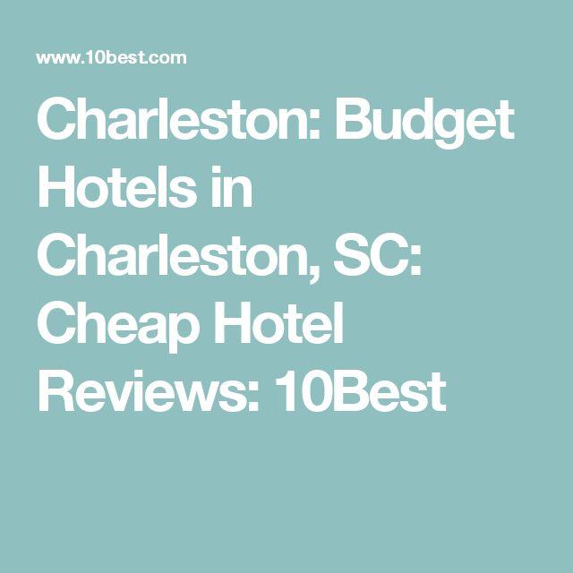 Charleston: Budget Hotels in Charleston, SC: Cheap Hotel Reviews: 10Best