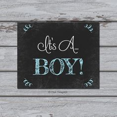 It's a Boy Instant Download Digital Chalkboard Sign 10 x 8 Print Gender Reveal New Baby Announcement Baby Boy DIY (67DP)