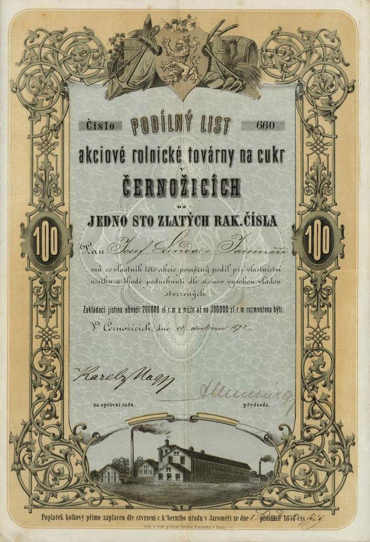 Akciová rolnická továrna na cukr v Černožicích. Podílový list na jednu akcii v nominální hodnotě 100 Zlatých. Černožice, 1872.