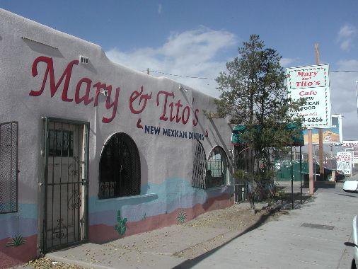 Albuquerque, New Mexico - Mary & Tito's Cafe.  2711 4th Street NW, Albuquerque, NM 87107.  Hours: Mon - Thurs 9AM - 6PM / Fri - Sun 9AM - 8PM.